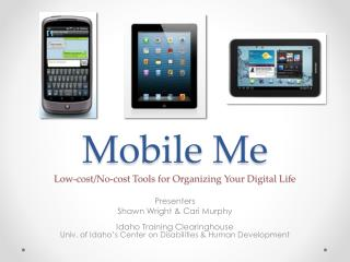 Mobile Me Low-cost/No-cost Tools for Organizing Your Digital Life