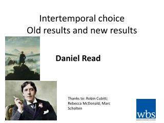 Intertemporal  choice Old results and new results