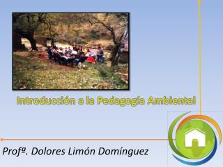 Introducción a la Pedagogía Ambiental