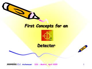 First Concepts for an Detector