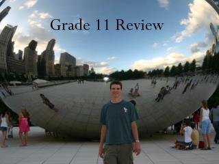 Grade 11 Review