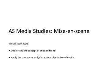 AS Media Studies: Mise-en-scene