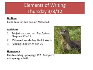 Elements of Writing Thursday 3/8/12