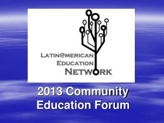 2013 Community Education Forum