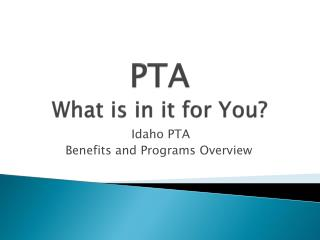 PTA What is in it for You?