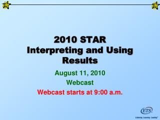 2010 STAR Interpreting and Using Results