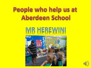 People who help us at  Aberdeen School