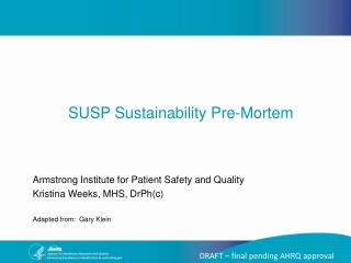 SUSP Sustainability Pre-Mortem