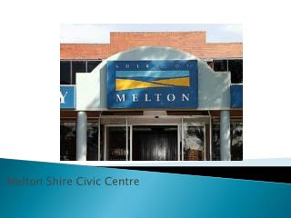 Melton Shire Civic Centre