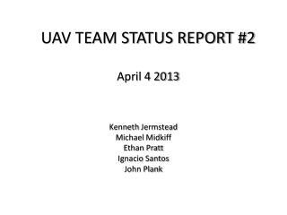 UAV TEAM STATUS REPORT #2