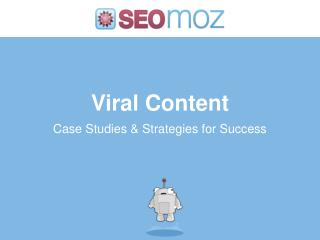 Viral Content Case Studies & Strategies for Success
