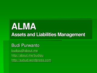 ALMA  Assets and Liabilities Management
