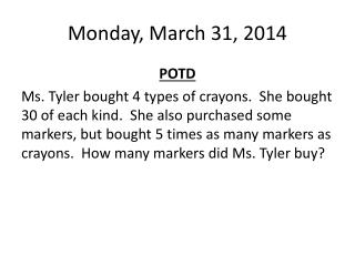 Monday, March 31, 2014