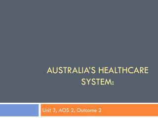 Australia's healthcare system: