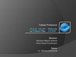ONLINE  TRIP