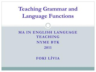 Teaching Grammar and Language Functions