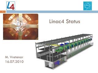 Linac4 Status