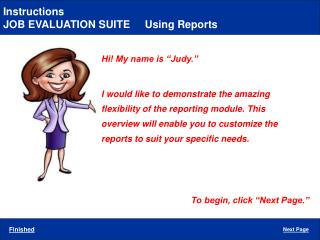 JOB EVALUATION SUITE     Using Reports