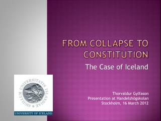 From collapse to Constitution