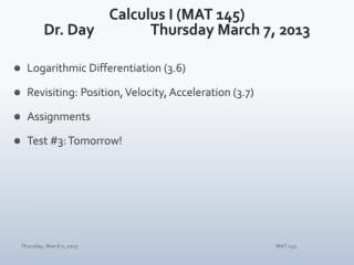 Calculus I (MAT 145) Dr. Day		 Thur sday  March  7,  2013