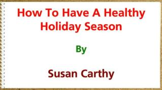 ppt 37088 How To Have A Healthy Holiday Season