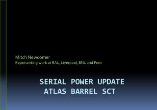 Serial Power Update  ATLAS Barrel SCT