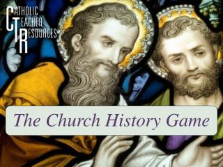 The Church  History Game