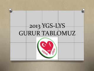 2013 YGS-LYS GURUR TABLOMUZ