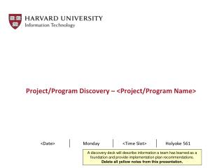 Project/Program Discovery – < Project/Program  Name>
