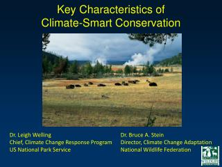 Key Characteristics of  Climate-Smart Conservation