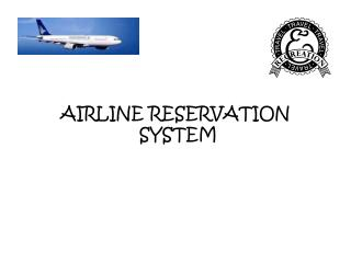 AIRLINE RESERVATION  SYSTEM