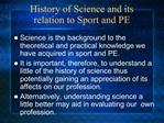 History of Science and its relation to Sport and PE