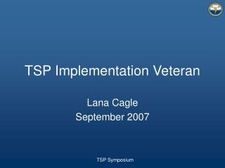 TSP Implementation Veteran