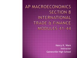 AP Macroeconomics Section 8 International Trade & Finance Modules 41-44
