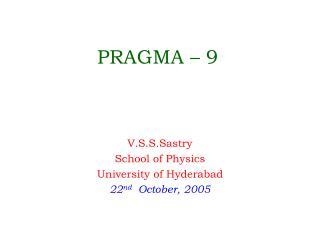 PRAGMA   9