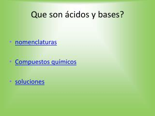 Que son ácidos y bases?