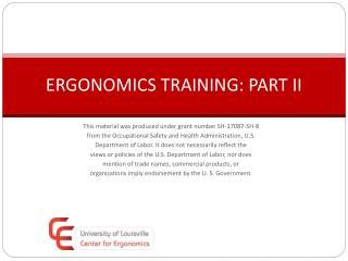 ERGONOMICS TRAINING: PART II