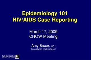 Epidemiology 101 HIV