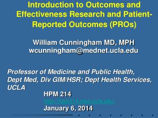 Introduction to Outcomes and Effectiveness Research and Patient-Reported Outcomes (PROs)