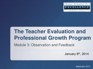 The Teacher Evaluation and Professional Growth Program