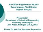 An Office Ergonomics Quasi-Experimental Field Study: Interim Results