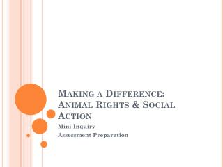 Making a Difference: Animal Rights & Social Action