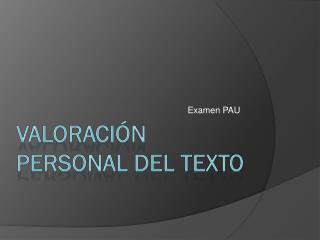 Valoración personal del texto