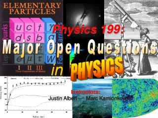 Major Open Questions