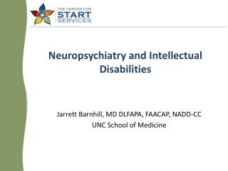 Neuropsychiatry and Intellectual Disabilities