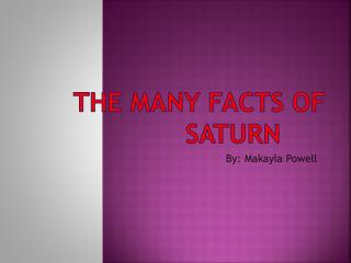 The Many Facts of Saturn