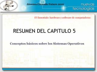 RESUMEN DEL CAPITULO 5