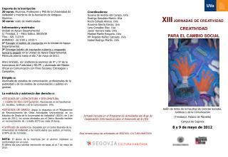 XIII  JORNADAS DE CREATIVIDAD CREATIVIDAD  PARA EL CAMBIO SOCIAL
