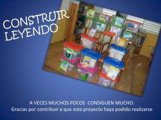 CONSTRUIR  LEYENDO