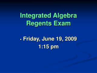 Integrated Algebra Regents Exam